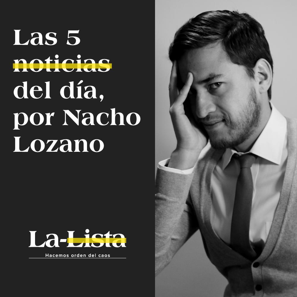 08.01.21 | La-Lista de las 5 notas del día por Nacho Lozano