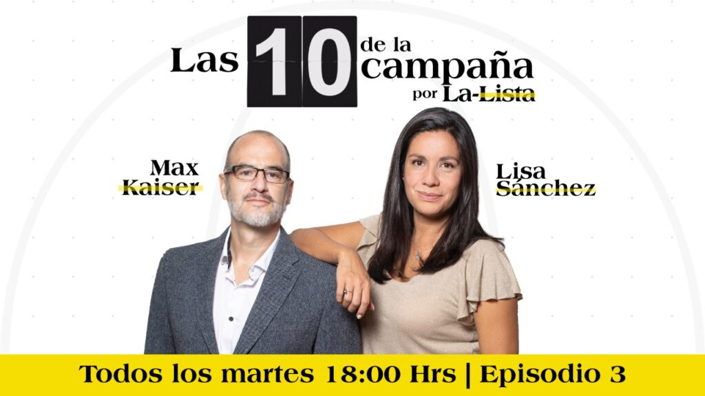 #Las10DeLaSemana con Max Kaiser y Lisa Sánchez