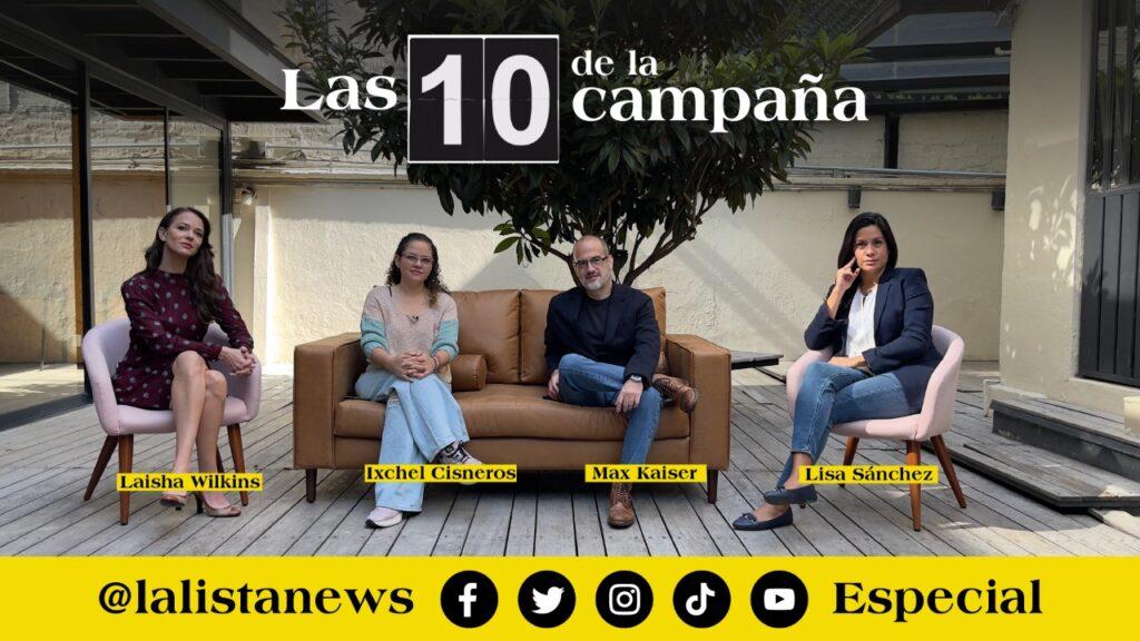 Especial de #Las10DeLaCampaña