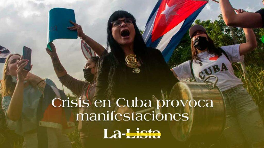 Crisis en Cuba provoca manifestaciones