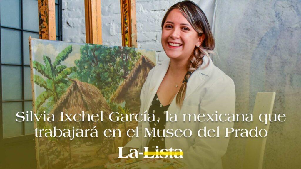 Silvia Ixchel García, la mexicana que trabajará en el Museo del Prado