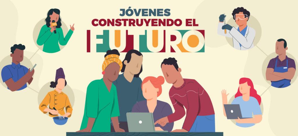 Jóvenes Construyendo el Futuro: convocatoria 2021 y cómo inscribirse