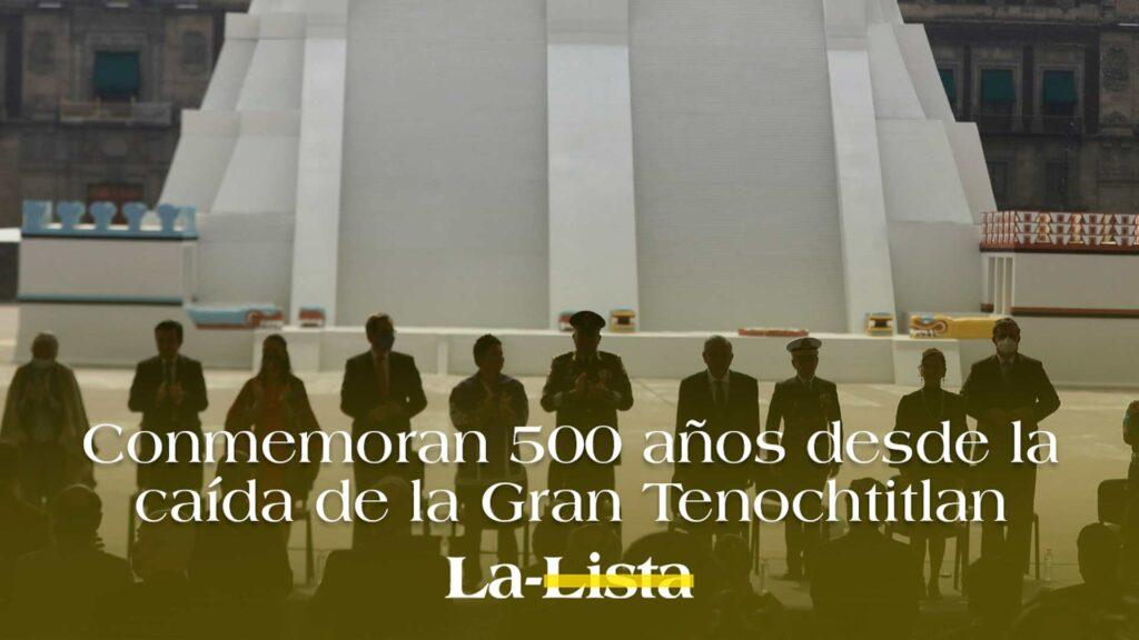 Conmemoran 500 años desde la caída de la Gran Tenochtitlan