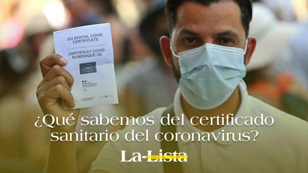 ¿Qué sabemos del certificado sanitario del coronavirus?
