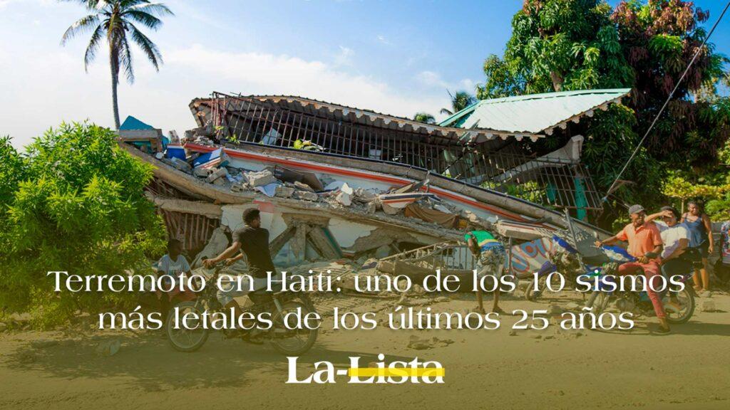 Terremoto en Haiti: uno de los 10 sismos más letales de los últimos 25 años
