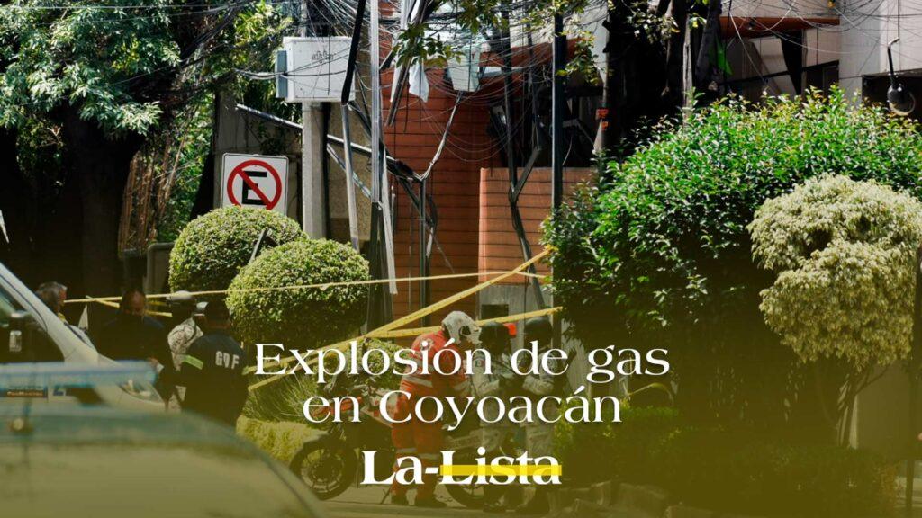 Explosión de gas en Coyoacán
