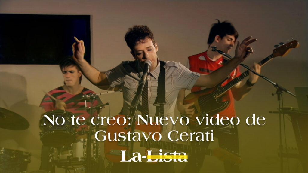 No te creo: Nuevo video de Gustavo Cerati