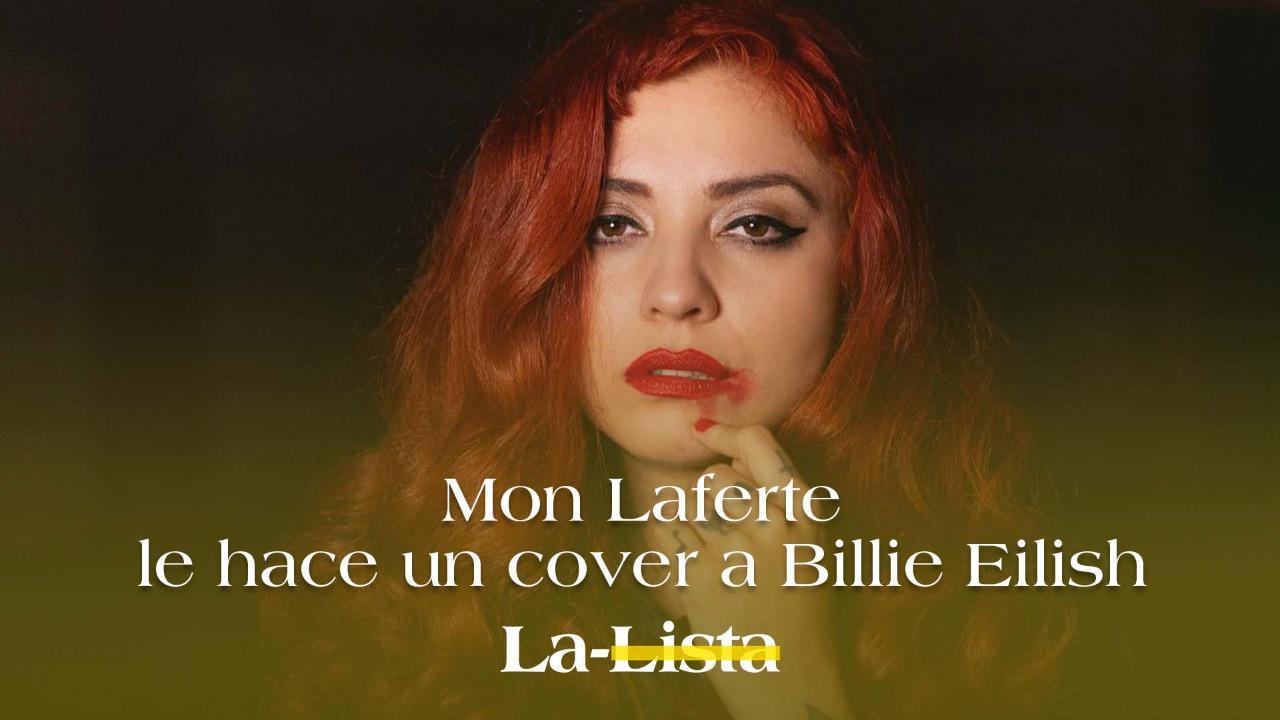 Mon Laferte le hace un cover a Billie Eilish