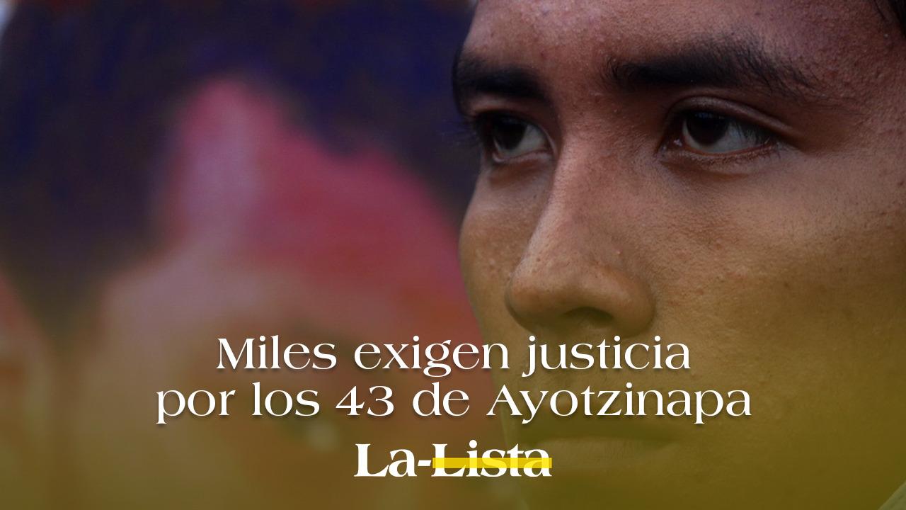 Miles exigen justicia por los 43 de Ayotzinapa