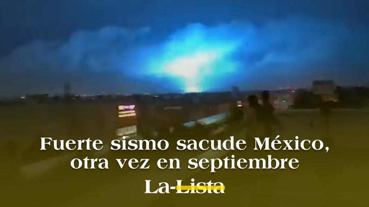 Fuerte sismo sacude México, otra vez en septiembre