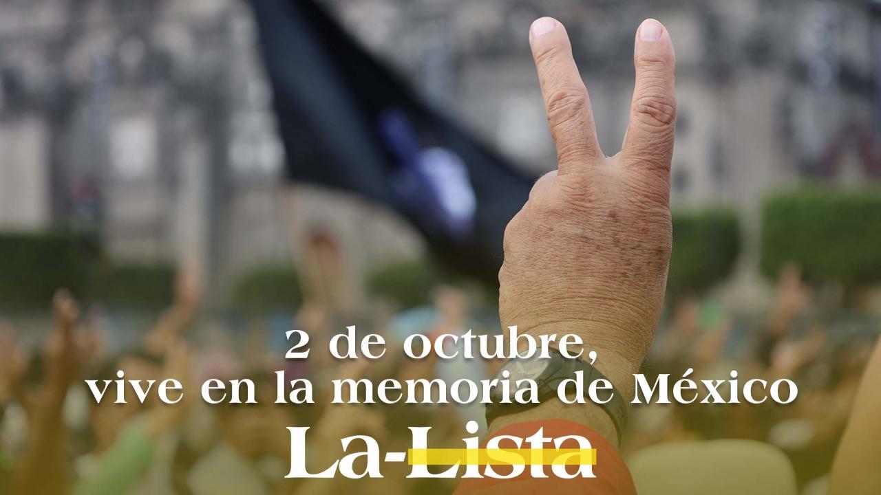 2 de octubre, vive en la memoria de México