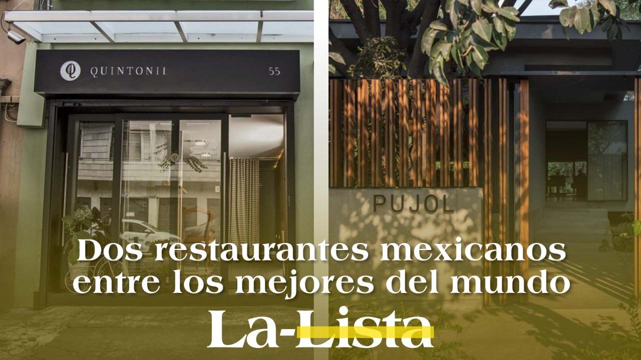 Dos restaurantes mexicanos entre los mejores del mundo