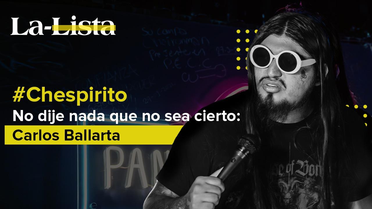 Sobre Chespirito,  no dije nada que no sea cierto: Carlos Ballarta